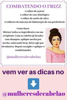 COMO ACABAR COM O FRIZZ, CABELOHIDRATADO, CABELO SAUDÁVEL, CABELOSLONGOS, FRIZZ NOS CABELOS #CABELOS LONGOS #CABELO DIVO #CABELOCACHEADO #CABELOLISO #CABELORESSECADO #FRIZZNOSCABELOS #transiçãocapilar #cabelocacheadoemtransição Healthy Hair Tips, Long Hair, Healthy Hair, Hydrate Hair, Transitioning Hair, Mascaras