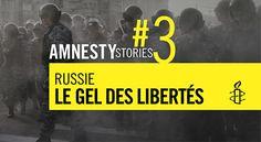 Amnesty Stories no.3 - Russie, le gel des libertés