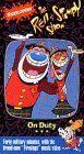 Ren & Stimpy - On Duty [VHS] VHS ~ Bob Camp, http://www.amazon.com/dp/6302973473/ref=cm_sw_r_pi_dp_.kYxqb1GCDZ5Z
