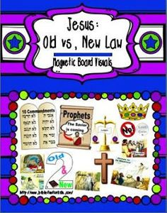 Magnetic Board Visuals for Old vs. New Law: Jesus