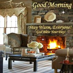 Good Morning, Stay Warm Everyone! God Bless Your Day! Tuesday Quotes Good Morning, Good Morning Happy Sunday, Morning Memes, Good Morning World, Good Morning Friends, Good Morning Good Night, Greetings For The Day, Thursday Greetings, Good Morning Greetings