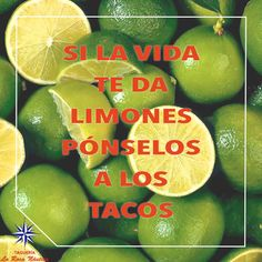 . Enchiladas, Tacos And Burritos, Citrus Fruits