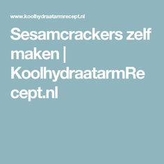 Sesamcrackers zelf maken | KoolhydraatarmRecept.nl