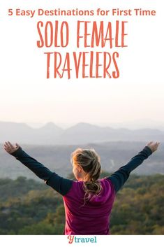 5 travel destinations to visit for the first time solo female traveler. Trying to pick a destination for the first time solo traveler can be daunting to say the least, especially if you are a woman. See inside for tips! #solotravel #traveltips #vacations #travel #traveling