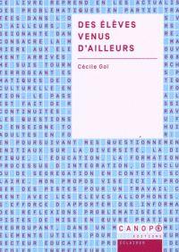 Cécile Goï - Des élèves venus d'ailleurs. - Agrandir l'image / Cécile Goï http://hip.univ-orleans.fr/ipac20/ipac.jsp?session=C446799642NH9.469&profile=scd&source=~!la_source&view=subscriptionsummary&uri=full=3100001~!570681~!0&ri=1&aspect=subtab48&menu=search&ipp=25&spp=20&staffonly=&term=Des+%C3%A9l%C3%A8ves+venus+d%27ailleurs&index=.GK&uindex=&aspect=subtab48&menu=search&ri=1