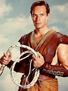 Charlton Heston as BEN-HUR- The story of Ben-Hur taught me no matter how far you stray away from God, he will always be waiting for you to return.