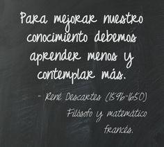 René Descartes (1596-1650) Filósofo y matemático francés.  #citas #frases