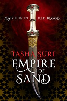 Empire of Sand by Tasha Suri - Historical Fiction and Fantasy - Mehr is a girl trapped between two cultures with a challenge ahead, and should they fail the spirits themselves may awaken seeking vengeance Ya Books, Great Books, Books To Read, Best Book Covers, Fantasy Books, Historical Fiction, Fiction Books, Love Book, Book Worms