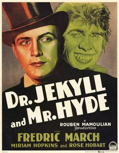 Dr. Jekyll and Mr. Hyde (1931) -- A kind -Hearted and selfless Dr, creatures a serum that transforms him into a lecherous, and violent jerk. The good man Jekyll attempts to win the heart of a virtuous woman, while the amoral alter- ego ( Hyde) persues a so called good-time girl.