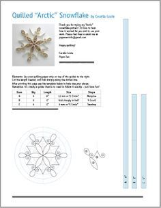 Free pattern for quilling a snowflake. No rulers needed!