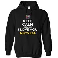 I Love You Krystal