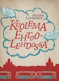 Minna Lindgren: Kuolema Ehtoolehdossa