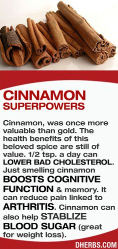 Cinnamon. Even lighting a cinnamon scented candle can give you benefits!