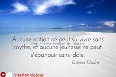 http://www.citation-du-jour.fr/citations-yasmina-khadra-122…