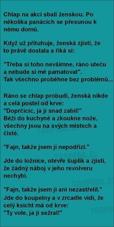 Chlap na akci sbalí ženskou...   torpeda.cz - vtipné obrázky, vtipy a videa Funny Texts, Funny Jokes, Some Jokes, Adult Humor, Slogan, Laughter, Haha, Funny Pictures, Words