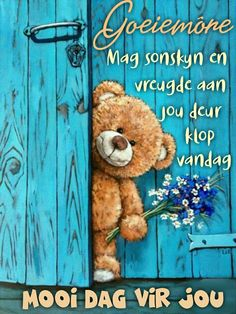 Good Morning Cards, Good Morning Greetings, Good Morning Quotes, Lekker Dag, Afrikaanse Quotes, Goeie More, Live Laugh Love, Morning Images, Deep Thoughts
