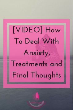Learn my tips and ideas to help you with your anxiety. You'll learn about how to cope with anxiety, how to treat it, and some final thoughts