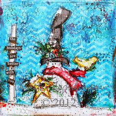 The Holidays are Better with You  Mixed Media Print by Christy Tomlinson: 34. $24.50, via Etsy.