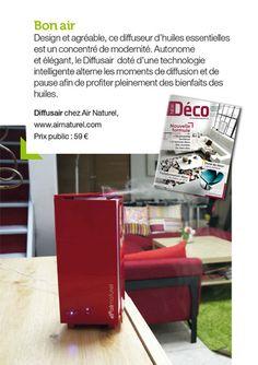 Janvier 2013 : New Deco Magazine présente Diffusair, le diffuseur d'huiles essentielles au design soigné doté d'une technologie intelligente.
