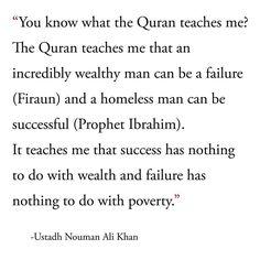 Islam teaches us this