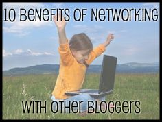 10 benefits of networking with other bloggers (via @Angie Kauffman, ManyLittleBlessings.com)