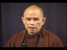 Thich Nhat Hanh  element of understanding & compassion