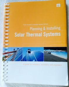 2010 06 Planning Installing Solar Thermal Systems A Guide for Installers $175 1844077608 | eBay
