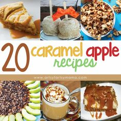 20 Caramel Apple Recipes