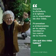 "Caminos del viento: ""¿ Dos vidas? "" .Nora Cortiñas. Children Of The Revolution, Social Topics, Power Girl, Lgbt, Powerful Women, Women Empowerment, Sentences, Equality, Messages"