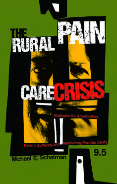 The Rural Pain Care Crisis