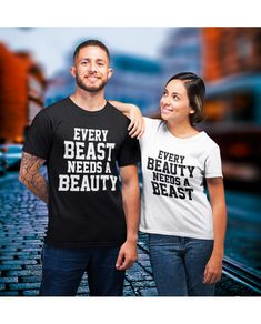 Valentines Day T-shirt every Beauty needs a Beast