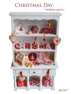 RESERVED - Christmas Day - Candy Cabinet - Artisan fully Handmade Miniature in 12th scale. From After Dark miniatures.