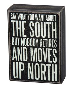 Love this Wood 'The South' Box Sign by Primitives by Kathy on #zulily! #zulilyfinds