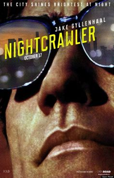 Jake Gyllenhaal in Nightcrawler. Finally a film I want to see! Haven't had any I wanted to see lately but I can't wait for this one.