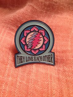 They Love Each Other' Grateful Dead Pin by SunshineStell on Etsy, $14.00