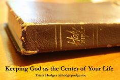 Keeping God as the Center of Your Life