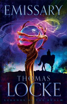 Emissary, Thomas Locke, David Bunn, Christian Fantasy Fiction. Fans of Lord of the Rings Trilogy will love this new genre from best selling author Davis Bunn!