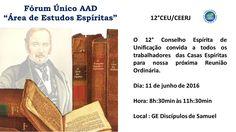 12º CEU/CEERJ Convida todos os trabalhadores das Casas Espíritas para nossa próxima Reunião Ordinária - Vila Isabel - RJ - http://www.agendaespiritabrasil.com.br/2016/06/10/12o-ceuceerj-convida-todos-os-trabalhadores-das-casas-espiritas-para-nossa-proxima-reuniao-ordinaria-vila-isabel-rj/
