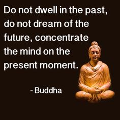Quote from Buddha on Living