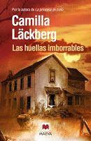 Nosotras también leemos: Las huellas imborrables (Camilla Läckberg)