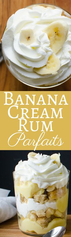 Better than the best Banana Pudding you ever had because this recipe is soaked in rum! Banana Cream Rum Parfaits! via @GarlicandZest
