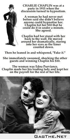 Charlie Chaplin Everyone, my favorite person ever.