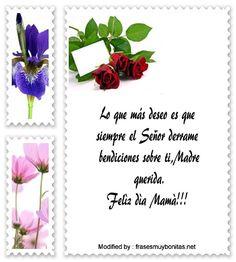 descargar mensajes bonitos para el dia de la Madre,mensajes de texto para el dia de la Madre: http://www.frasesmuybonitas.net/frases-por-dia-de-la-madre/