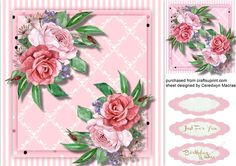 A lovely card with Beautiful pink roses on a Lattice Mat has two greeting tags…