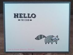 Hello Friend! Stampin' Up Life in the Forest