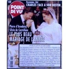 Point De Vue N° 2569 Du 15/10/1997 - Royaume-Uni - Charles Face A Son Destin - Pierre D'arenberg - Silvia De Castellane - Mariage - Publication Judiciare.