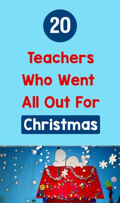 20 Teachers Who Went All Out For Christmas – Bored Teachers