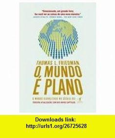 Mundo e Plano - Edicao Atualizada (Em Portugues do Brasil) (9788573029475) Thomas L. Friedman , ISBN-10: 8573029471  , ISBN-13: 978-8573029475 ,  , tutorials , pdf , ebook , torrent , downloads , rapidshare , filesonic , hotfile , megaupload , fileserve