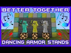 Better Together Dancing Armor Stands Tutorial