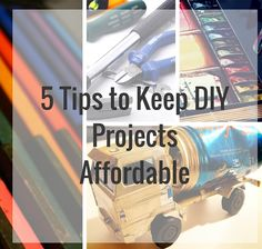 DIY projects home decorating can easily go over budget. Here are a few helpful tips on how to keepeasy diy home improvement projects affordable.